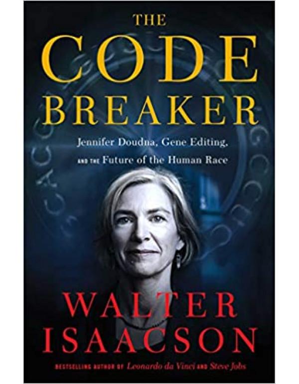 The Code Breaker: Jennifer Doudna, Gene Editing, a...