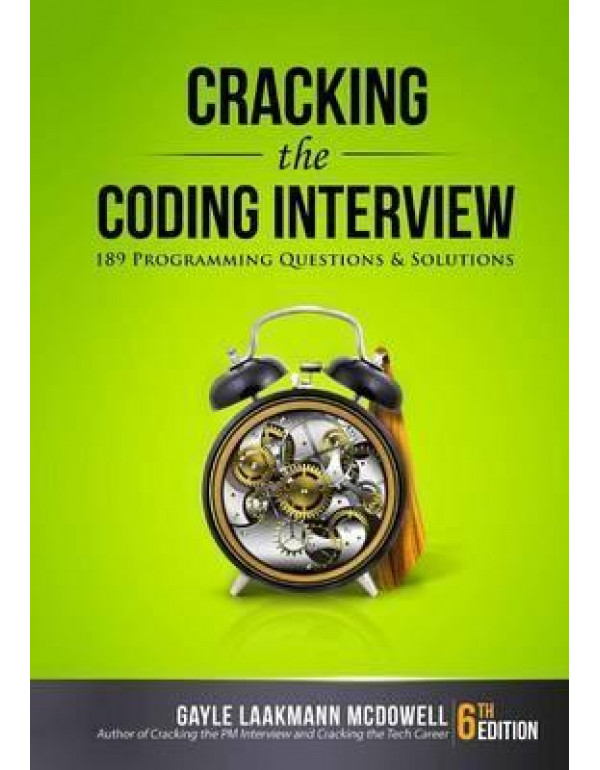 Cracking the Coding Interview: 189 Programming Que...