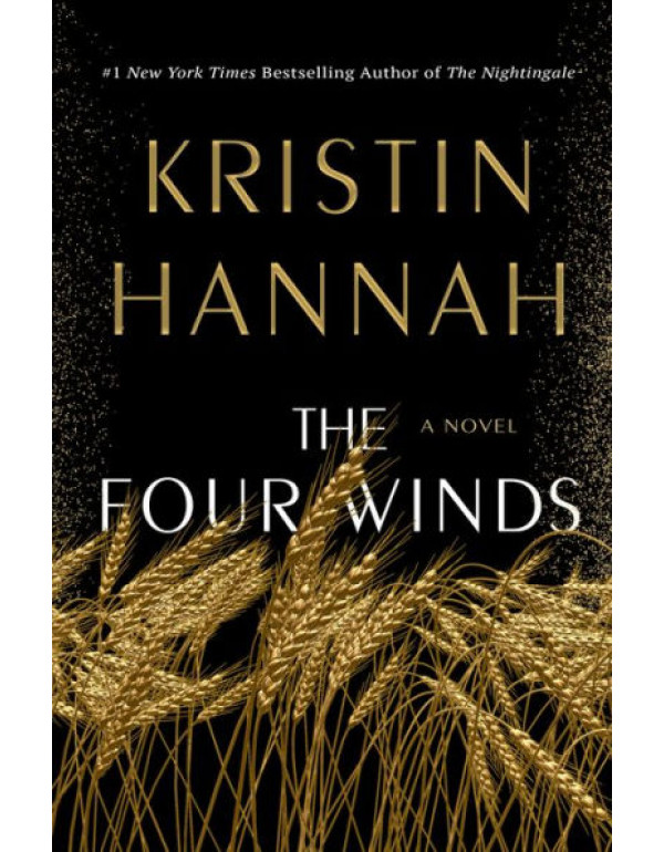 The Four Winds By Kristin Hannah (1250178606) (978...