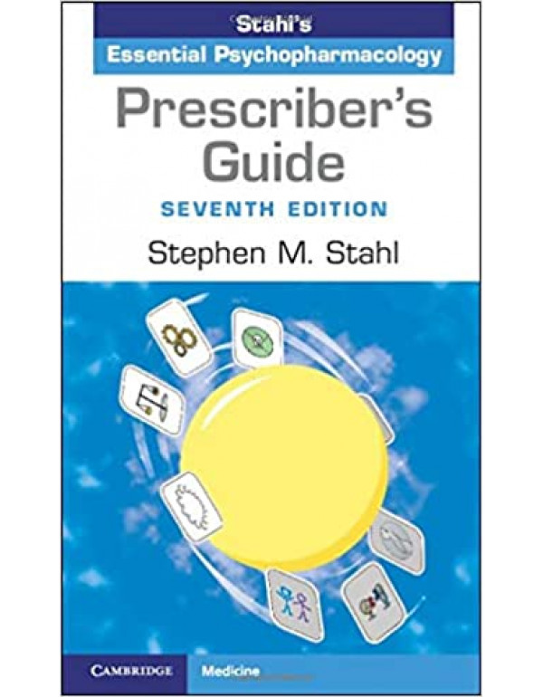 Prescriber's Guide: Stahl's Essential Psychopharmacology by Stahl (1108926010) (9781108926010)