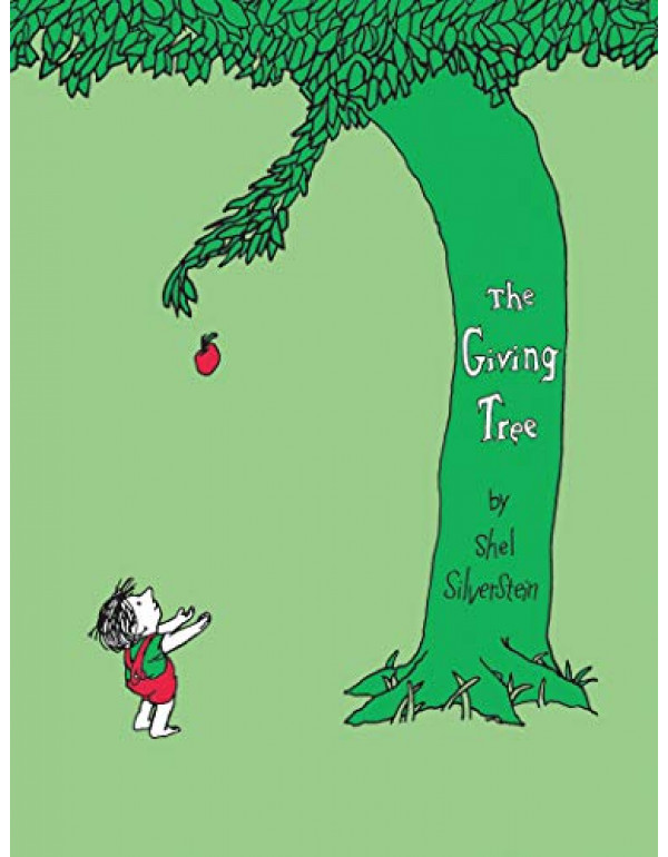 The Giving Tree By Shel Silverstein (0060256656) (9781846143830)