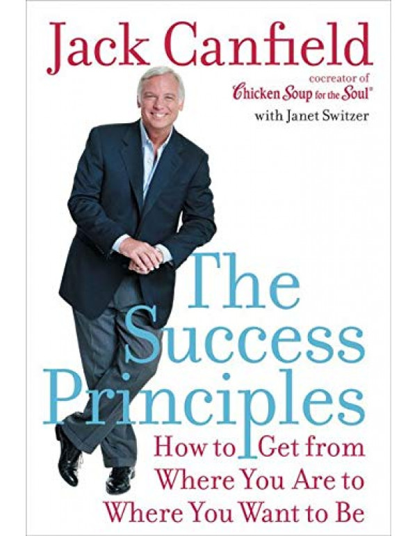 The Success Principles By Jack Canfield (0060594888) (9780060594886)