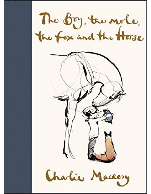 The Boy, the Mole, the Fox and the Horse By Mackesy, Charlie (0062976583) (9780062976581)