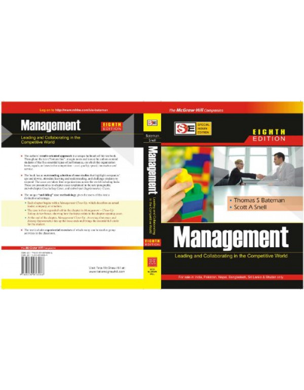 Management : Leading and Collaborating in the Competitive World By Thomas S. Bateman, Scott A Snell (0070078084) (9780070078086)