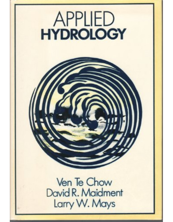 APPLIED HYDROLOGY By Chow,Ven (0070108102) (9780070702424)