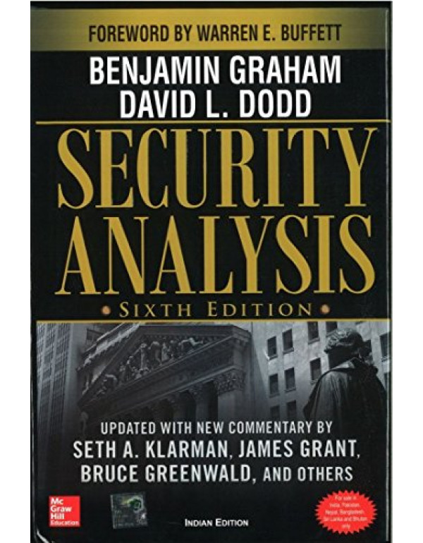 Security Analysis: Sixth Edition, Foreword by Warren Buffett By Graham, Benjamin