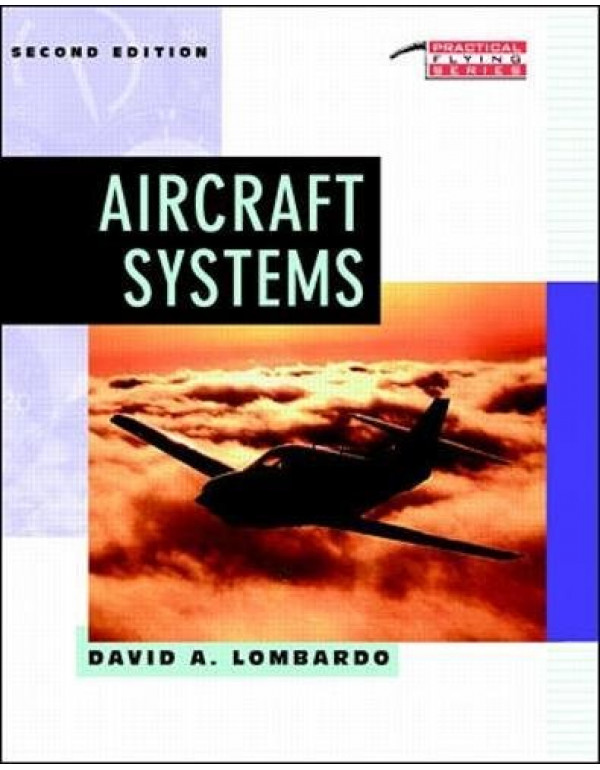 AIRCRAFT SYSTEMS, SECOND EDITION By Lombardo, David (0070386056) (9780070671119)