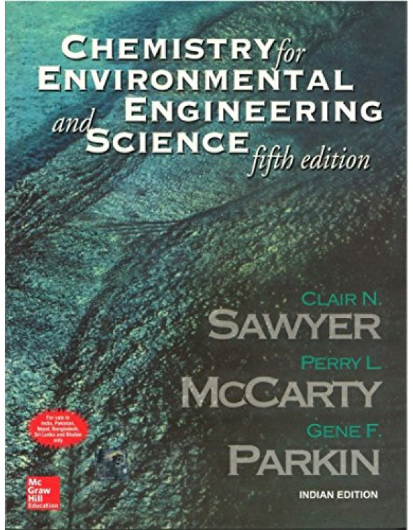 CHEMISTRY FOR ENVIRONMENTAL ENGINEERING AND SCIENCE  By SAWYER (0070532443) (9780070532441)