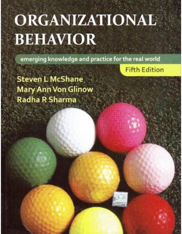 Organizational Behavior By S.L. McShane & M.A.V Glinow (0071077987) (9780071077989)