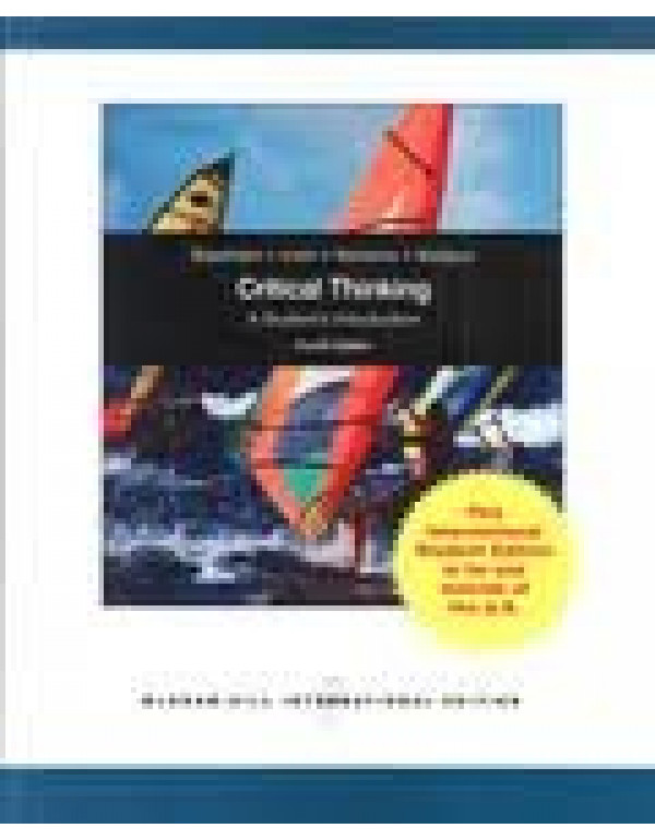 Critical Thinking : A Student's Introduction (English) 4th Edition  By Gregory Bassham (0071081151) (9780071081153)