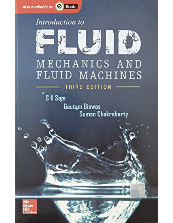 INTRO TO FLUID MECH & FLUID MACHINES By SOM (0071329196) (9780071329194)