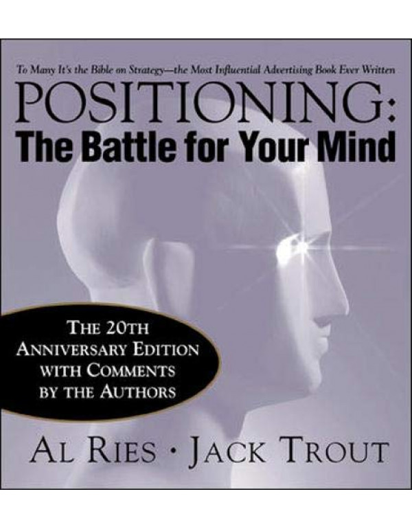 Positioning By Ries, Al (0071359168) (9780070533752)