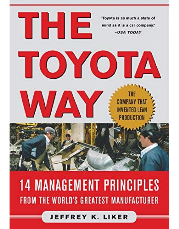 THE TOYOTA WAY By Liker, Jeffrey (0071392319) (9780070587472)