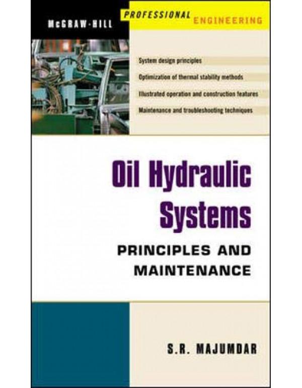 OIL HYDRAULIC SYSTEMS By Majumdar, S (0071406697) (9780071406697)
