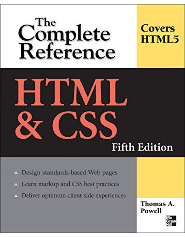 HTML & CSS: THE COMPLETE REFERENCE By Powell, Thomas (0071496297) (9780071496292)