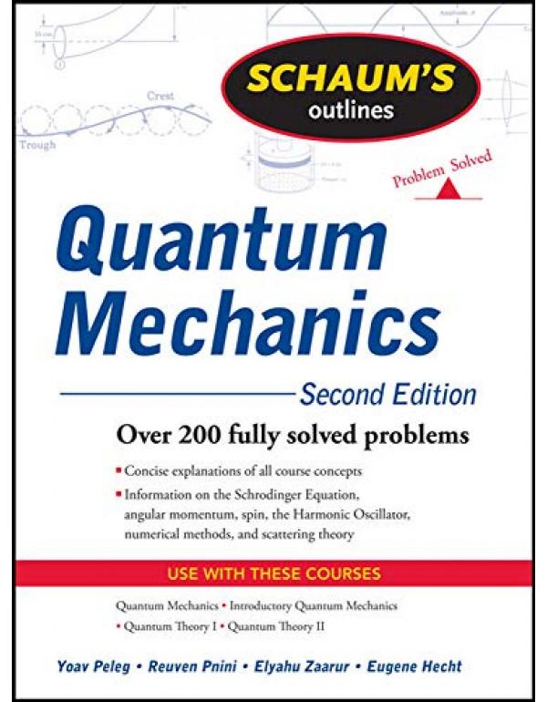 QUANTUM MECHANICS - SCHAUM'S OUTLINE SER By Peleg, Yoav (0071623582) (9780071333535)