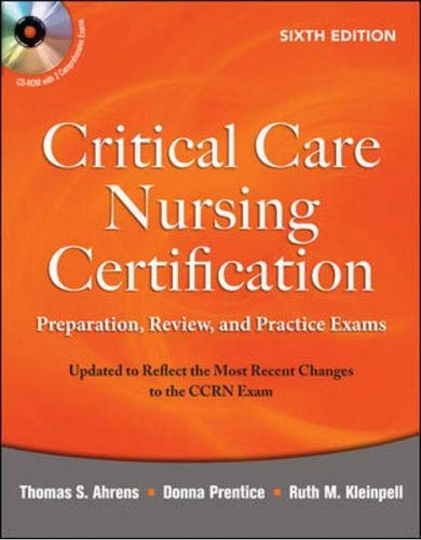 Critical Care Nursing Certification  By Ahrens R.N., Thomas (007166789X) (9780071081672)