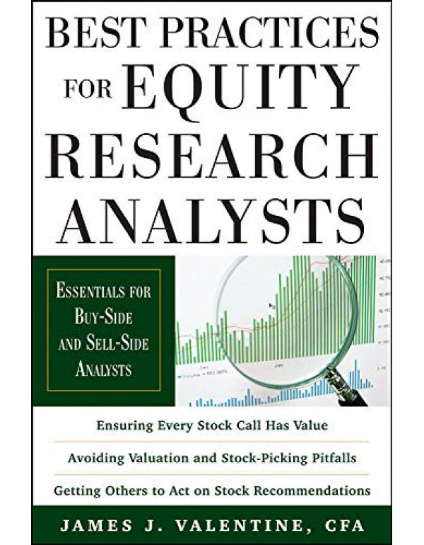 Best Practices for Equity Research Analysts: Essen...