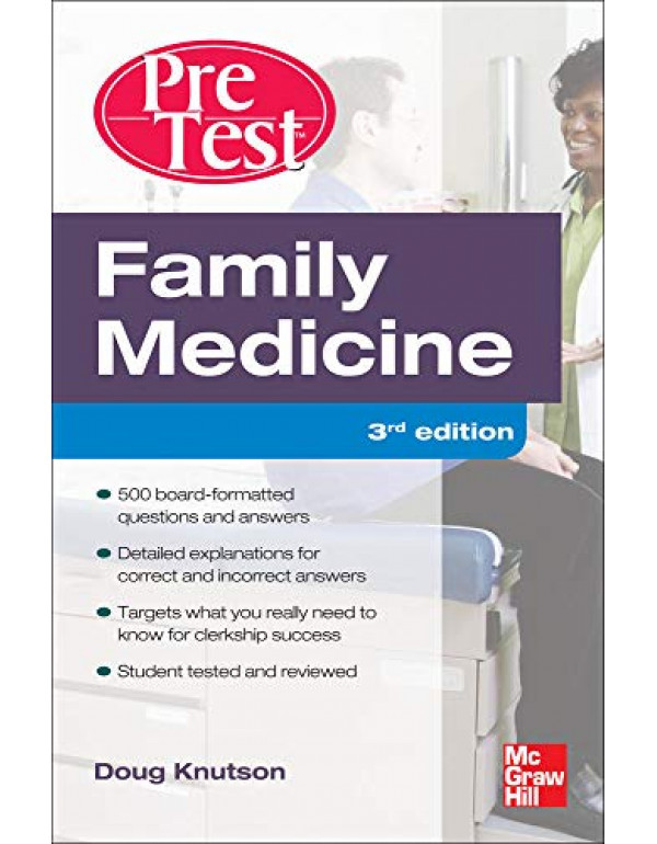 Family Medicine PreTest Self-Assessment And Review, Third Edition By Knutson, Doug (0071760520) (9780071760522)