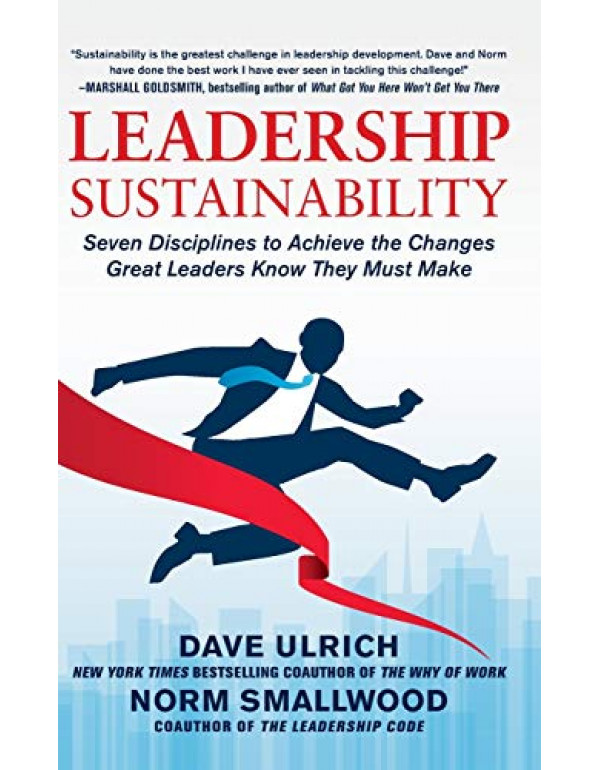 Leadership Sustainability By Ulrich, Dave (0071808523) (9780071808521)