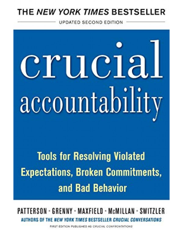 Crucial Accountability By Patterson, Kerry (0071829318) (9780071829311)