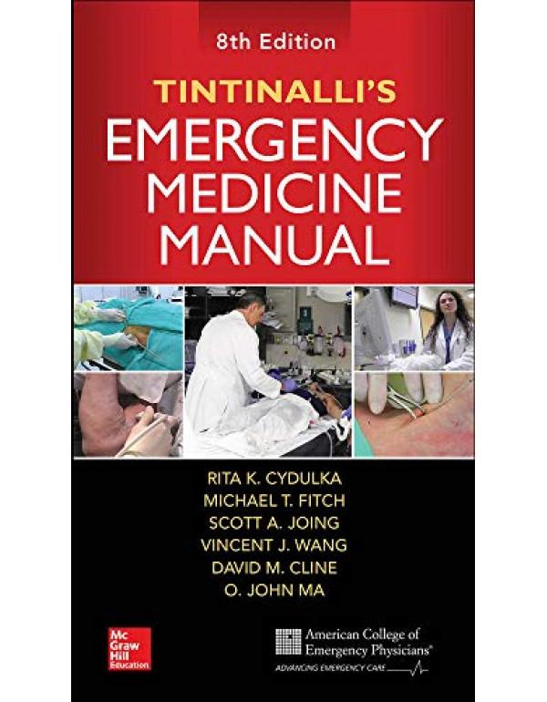 Tintinalli's Emergency Medicine Manual By Cydulka, Rita (0071837027) (9780071837026)