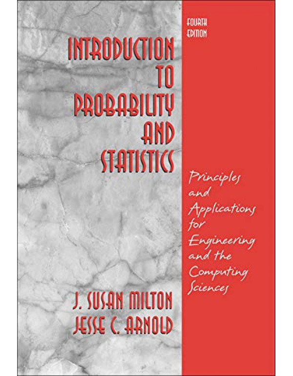 Introduction to Probability and Statistics: Princi By Milton, J. Susan (007246836X) (9780070636941)