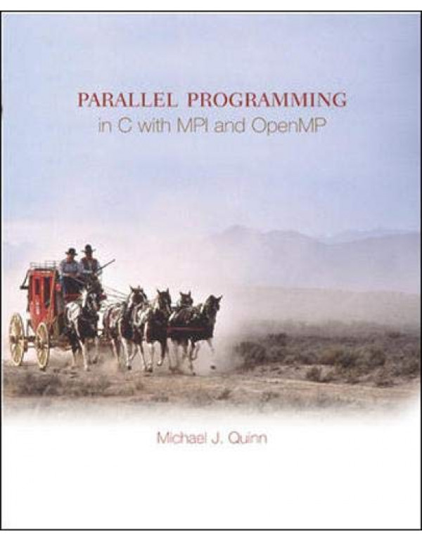 PARALLEL PROGIN C WTH MPI AND By Quinn,Michael (0072822562) (9780072822564)