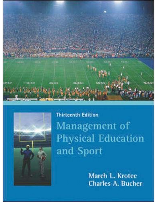 management of physical education and sport  By Krotee, March (0072972920) (9780071077118)