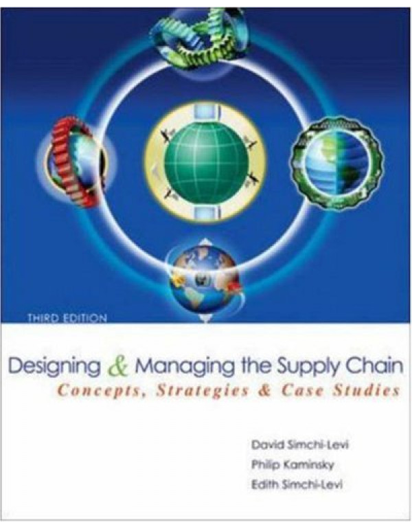 Designing And Managing The Supply Chain (With CD) (English) 3rd Edition By D  Simchi-Levi (007298239X) (9780070666986)