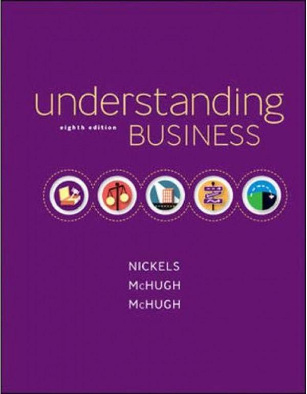 Understanding Business (International Edition) Edition: Eighth By Nickels, William (007310597X) (9780073105970)