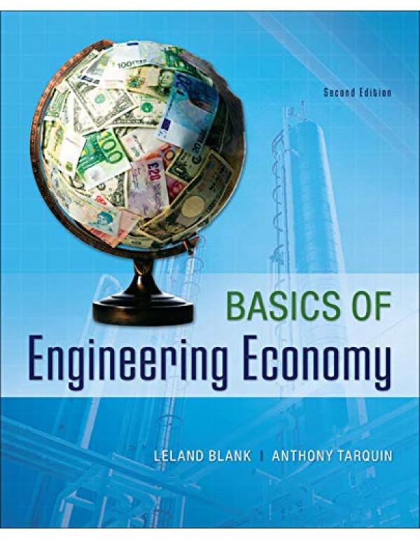 Basics of Engineering Economy By Blank, Leland (0073376353) (9780073376356)