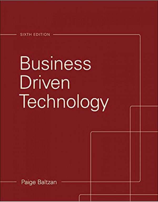 Business Driven Technology By Baltzan, Paige (0073376906) (9780073376905)