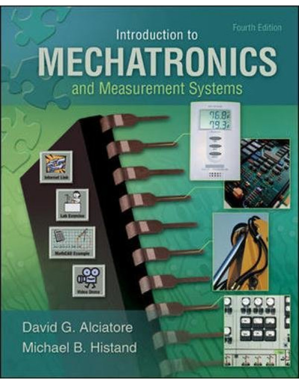 Introduction to Mechatronics and Measurement By Alciatore, David (0073380237) (9780073380230)