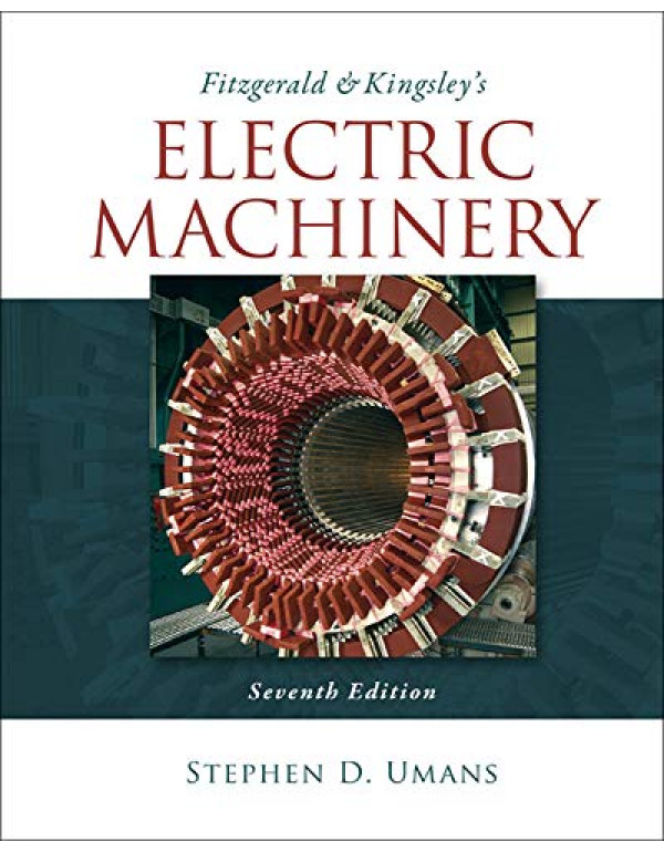Fitzgerald & Kingsley's Electric Machinery 7th Edition By Umans, Stephen (0073380466) (9780073380469)