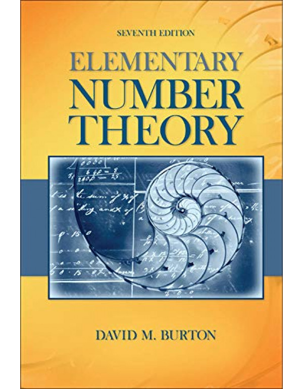 ELEMENTARY NUMBER THEORY By Burton, David (0073383147) (9780073383149)