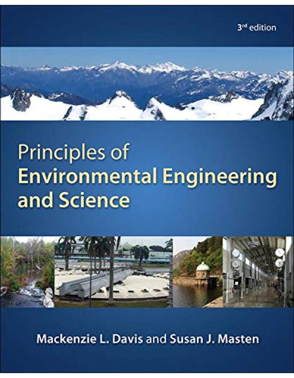 Principles of Environmental Engineering & Science By Davis, Mackenzie (0073397903) (9780073397900)