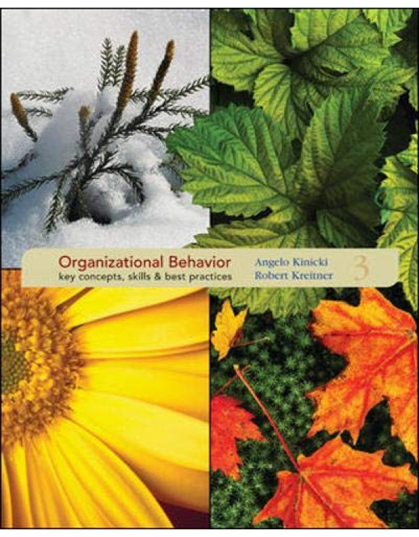Organisational Behaviour : Concepts, Skills and Practices, (With CD) By Kinicki,Angelo (0073404969) (9780070600980)