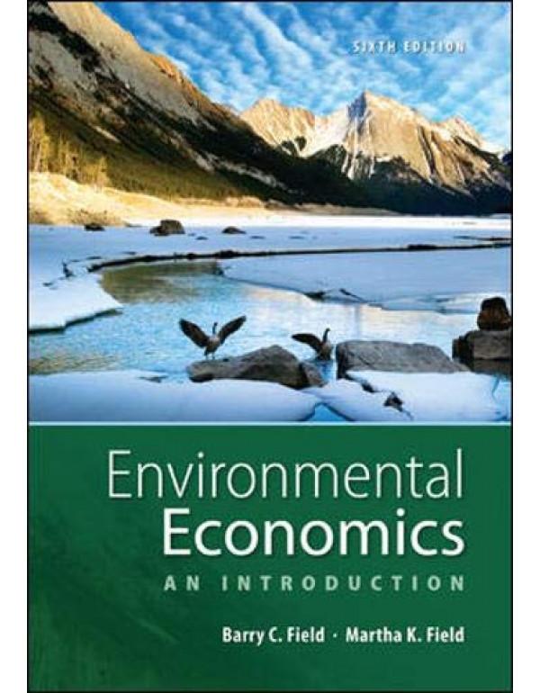 Environmental Economics by Field (007351148X) (9780073511481)