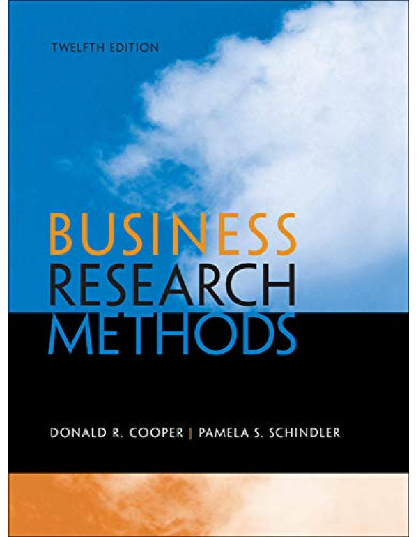 Business Research Methods, 12th Edition By Donald R. Cooper (0073521507) (9780073521503)