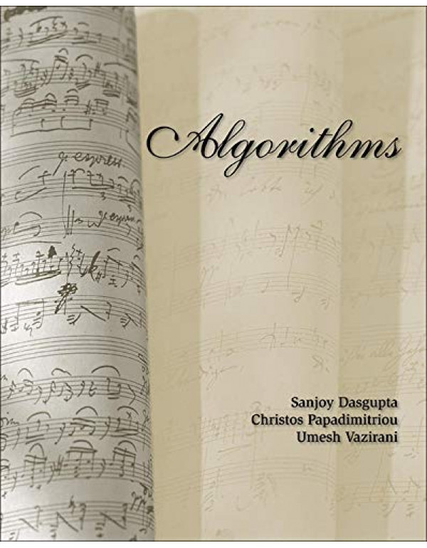 ALGORITHMS By Dasgupta, Sanjoy (0073523402) (9780070636613)