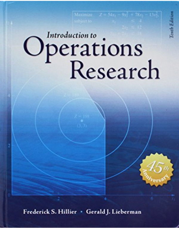 Introduction to Operations Research By Hillier, Frederick S (0073523453) (9780073523453)