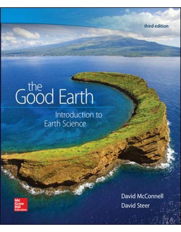 The Good Earth: Introduction to Earth Science By McConnell, David (0073524107) (9780073524108)