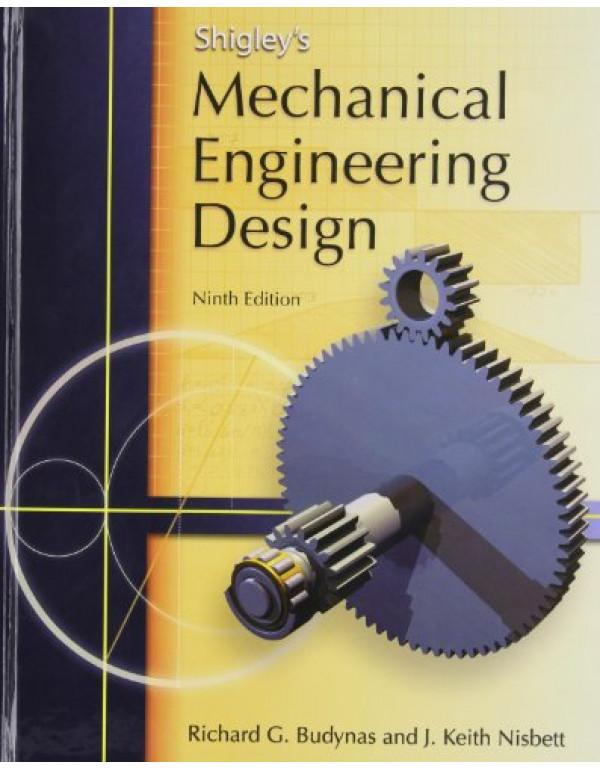 Shigley's Mechanical Engineering Design By Budynas, Richard (0073529281) (9780071077835)