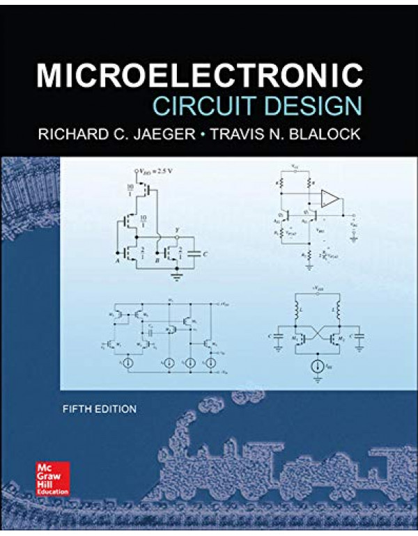 Microelectronic Circuit Design, 5th Edition By Jaeger, Richard (0073529605) (9780073529608)