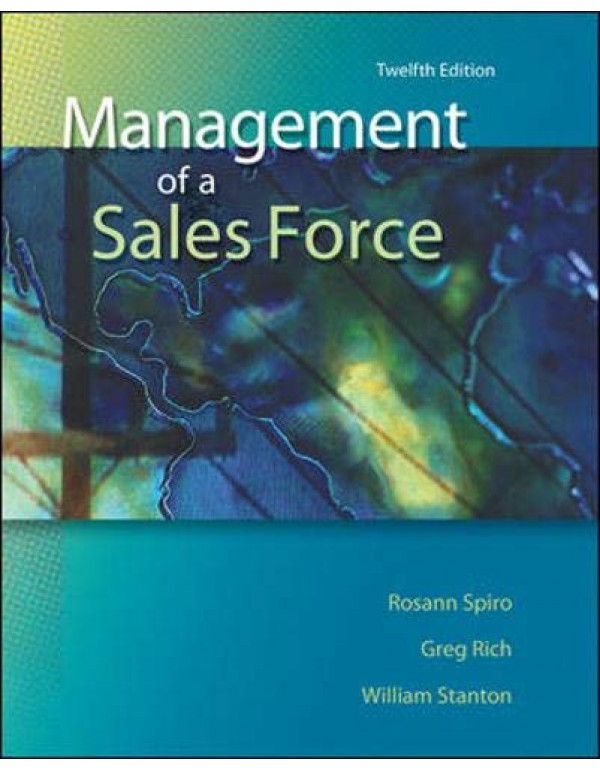 MANAGEMENT OF SALES FORCE By Spiro, Rosann (007352977X) (9780073529776)