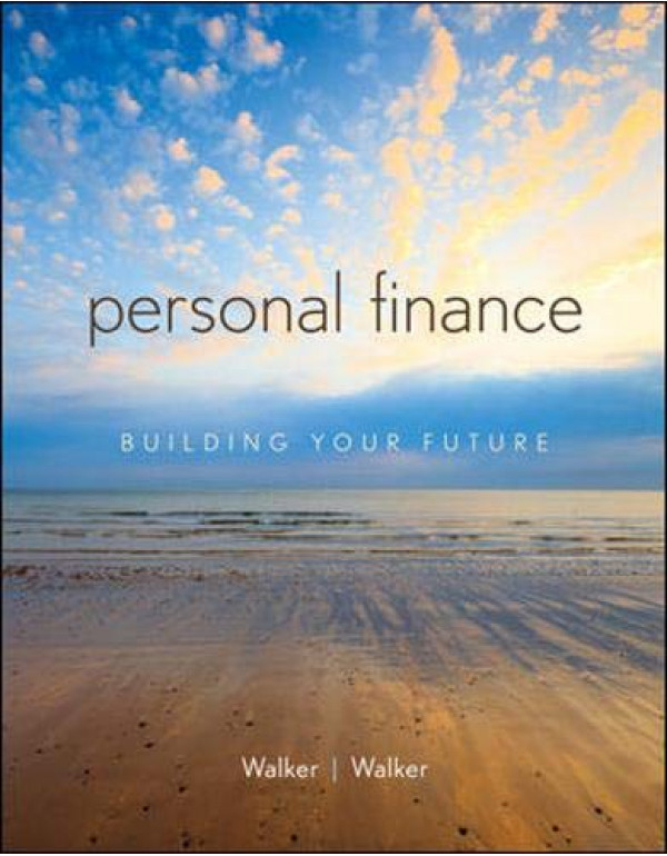 Personal Finance: Building Your Future By Walker, Robert (0073530654) (9780073530659)