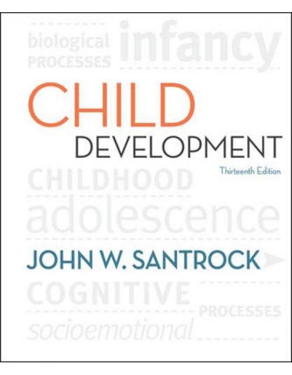 CHILD DEVELOPMENT 13E By Santrock, John (0073532088) (9780073532080)