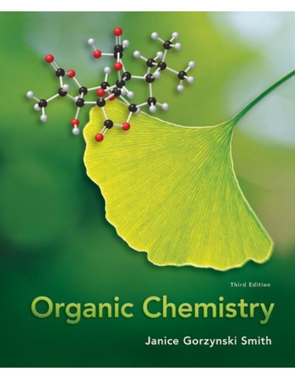 Organic Chemistry 3Rd Edition By Janice Gorzynski Smith (0077354729) (9780071081863)