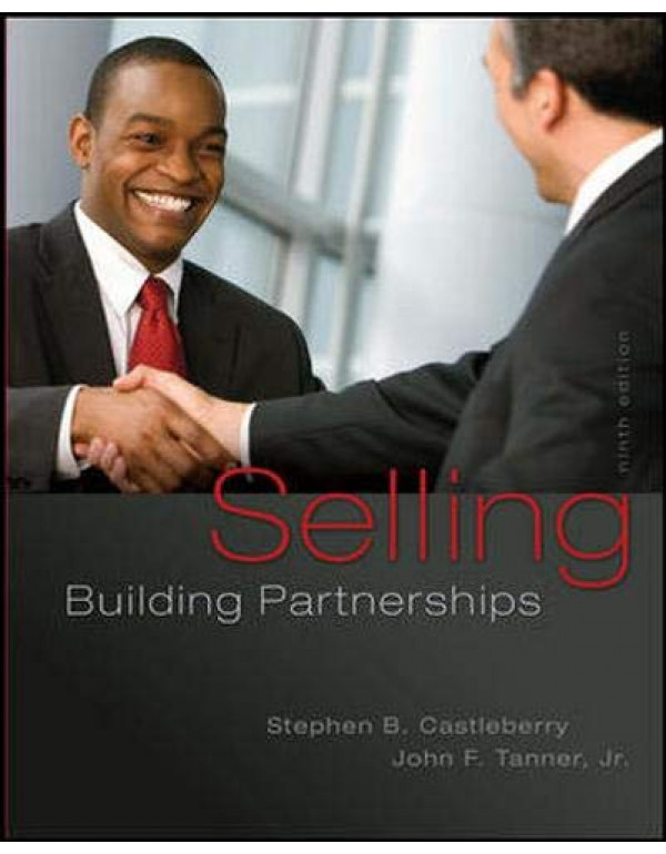 Selling: Building Partnerships By Castleberry, Stephen (0077861000) (9780077861001)